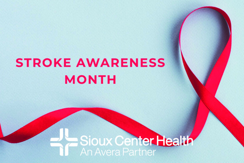 Stroke Awareness Month Sioux Center Health